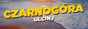 Czarnogóra Ulcinj