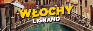 Włochy Lignano
